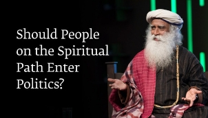 Should People on the Spiritual Path Enter Politics?