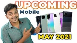 Top 5+ Best Upcoming Mobile Phone Launches 🔥🔥🔥 May 2021
