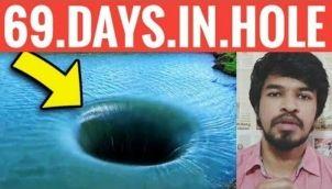 69 Days Under Ground Hole