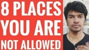 8 Places You Are Not Allowed