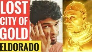 El Dorado Lost City of Gold