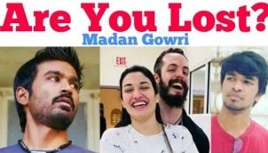 Are You Lost | Tamil | Madan Gowri | MG | Muniba Mazari