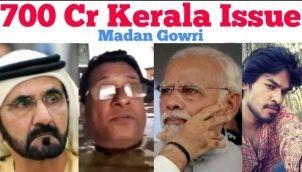 700 Crore Kerala Issue