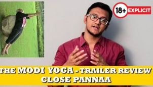 The Modi Yoga - Trailer Review | Close Pannaa