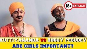 Kuttiyananda vs Huggy Pesudev | Are Girls Important?
