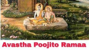 Avastha Poojito Ramaa....