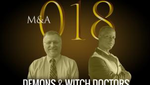 M&A018 - Demons & Witch Doctors (w/ Drew Smith & Patrick Wandera)