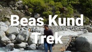 Beas Kund Trek ka Adventure - Camping Hitch hiking Trekking   Travel Stories By RK
