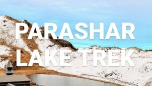 Parashar Lake Trekking - Forest Route   Travel Stories By RK