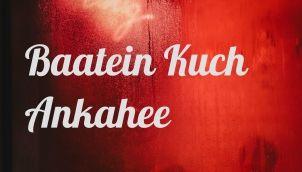 Baatein Kuch Ankahee Hindi Podcast (Trailer)