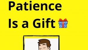 Why Patience is a Gift