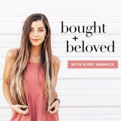 Bought + Beloved with Kirby Minnick