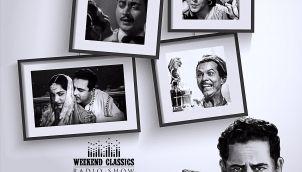 Weekend Classic Radio Show | Guru Dutt Special | बाबूजी धीरे चलना | वक़्त ने किया क्या हसीं सितम