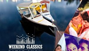 Weekend Classic Radio Show | Songs Picturized in Kashmir | Kabhi Kabhi | Tere Bina Zindagi| RJ Ruchi