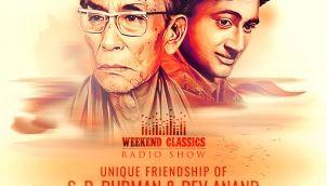 Weekend Classic Radio Show | Dev Anand & S. D. Burman's Friendship Special | Phoolon Ke Rang Se