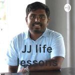 JJ life lessons