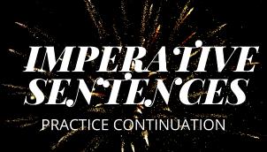 IMPERATIVE SENTENCES PRACTICE 2