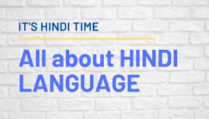 ALL ABOUT HINDI LANGUAGE