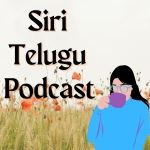 Siri Telugu Podcast