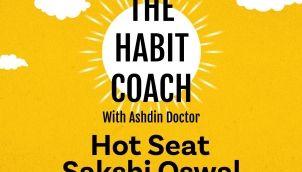 Ep. 511: Hot Seat - Sakshi Oswal