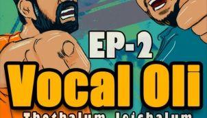 Vocal oli - Episode 2 - Thothalum Jeichalum
