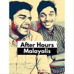 After Hours Malayalis - Malayalam Podcast