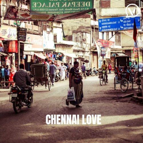 Chennai Love