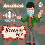 Green boy Tamil podcast