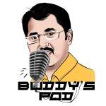 Buddys Pod - Tamil Podcast