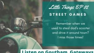 S1 E03 | Little Things | Street Games 2 | Telugu Podcast