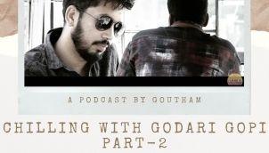 S5 E02 | Chilling with Godari Gopi | Part 2 | CAPDT | GodavariExpress | conversations|Telugu podcast