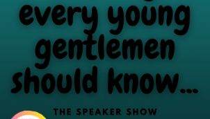 Every Young Gentlemen Should Know This Ethics ?   The Speaker Show 37-Episode (Hindi)