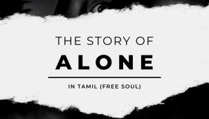 The Story of the Film 'Alone' in Tamil - Free Soul
