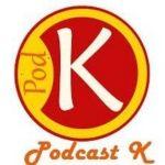 Podcast K