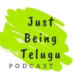 Just Being Telugu