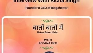Interview with Richa Singh (Founder & CEO of Blogchatter)