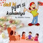 Dadi Ki Pyari Si Kahaniya - By Madhu Arora