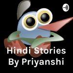 Hindi Stories By Priyanshi