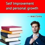 Self improvement and personal growth