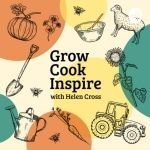 Grow, Cook, Inspire; with gardening & cooking at it's core