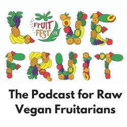 Love Fruit - The Fruitfest Podcast