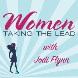 Women Taking the Lead with Jodi Flynn