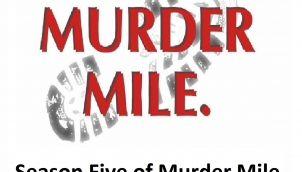 Season Five of Murder Mile UK True Crime Podcast