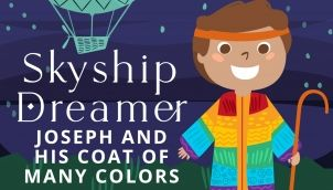 Skyship Dreamer- Joseph & His Many Colors
