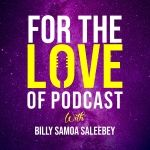 For the Love of Podcast