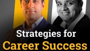 Strategies for Career Success in 21st century by Simerjeet Singh & Prof. Rakesh Godhwani - HINDI Inspirational Podcast
