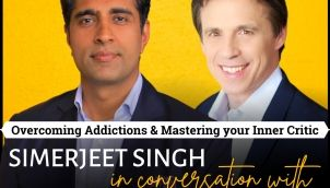Masterclass on Overcoming Addictions, Self Improvement & Taking Charge of Your Life with Simerjeet Singh & Christopher Salem