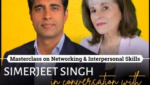 How to Work a Room? - Susan RoAne & Simerjeet Singh on Developing Networking and Interpersonal Skills   How to Improve Interpersonal Skills?