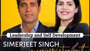 Leadership Skills & Self Development Masterclass with Simerjeet Singh and Deepti Pathak