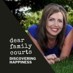 Dear Family Courts: Finding Happiness